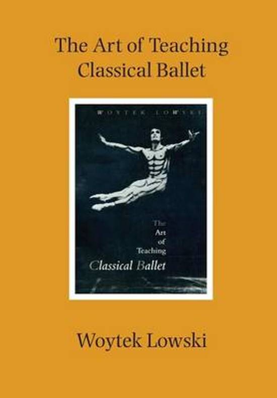 The Art of Teaching Classical Ballet