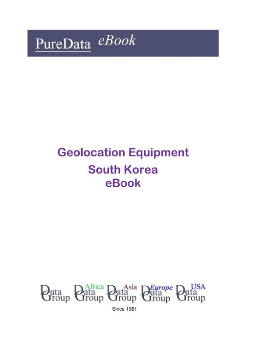 Geolocation Equipment in South Korea
