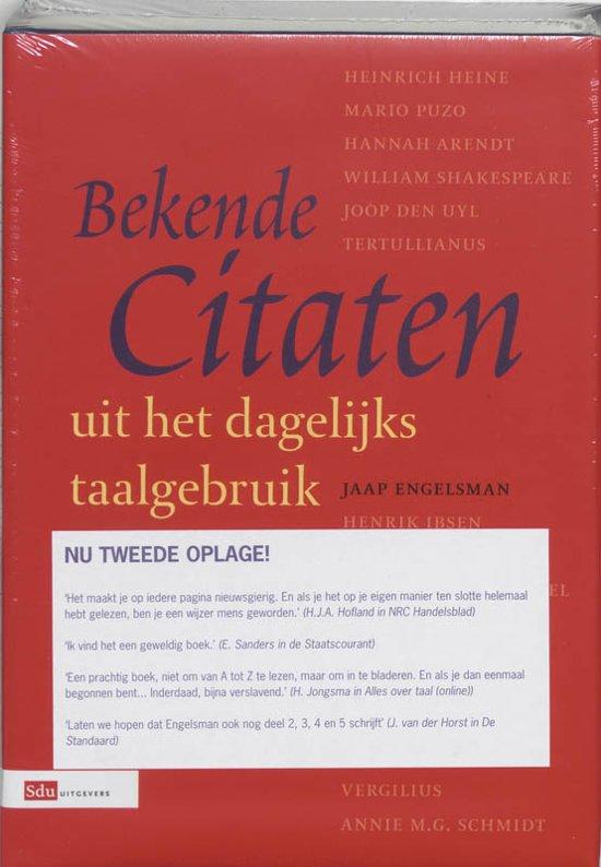 Beste Citaten Uit Boeken : Bol bekende citaten uit het dagelijks taalgebruik