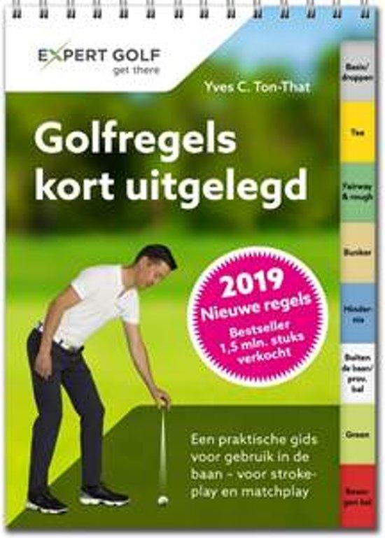 Boek cover Golfregels kort uitgelegd van Yves C. Ton-That (Paperback)
