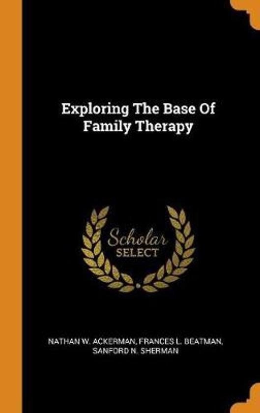 Exploring the Base of Family Therapy