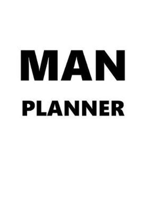 2020 Daily Planner For Men Man Planner Black Font White Design 388 Pages: 2020 Planners Calendars Organizers Datebooks Appointment Books Agendas
