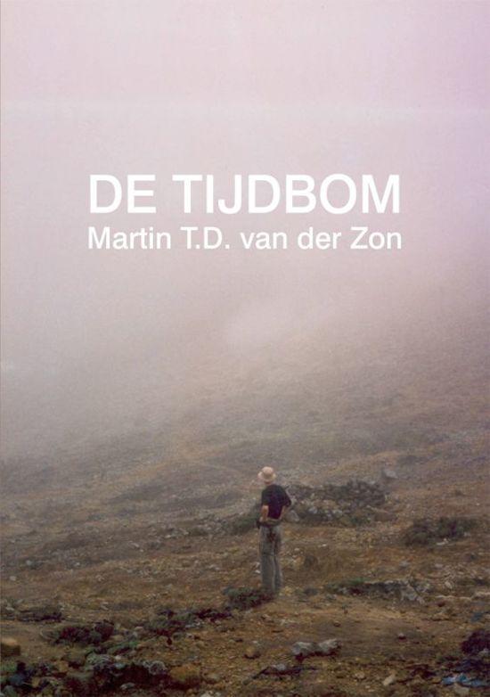 De Tijdbom - Martin T.D. van der Zon pdf epub