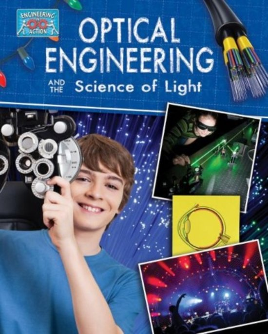 Light Engineering and the Science of Optics