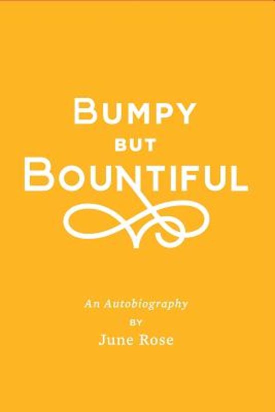 Bumpy But Bountiful