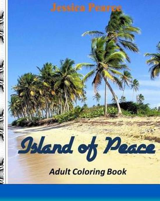 Island of Peace Adult Coloring Book?, Volume 1