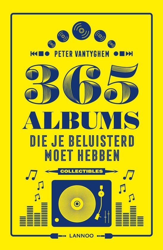 Boek cover 365 albums die je beluisterd moet hebben van Peter Vantyghem (Onbekend)