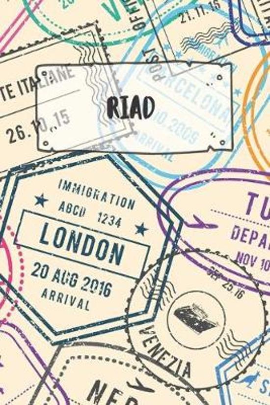 Riad: Liniertes Reisetagebuch Notizbuch oder Reise Notizheft liniert - Reisen Journal f�r M�nner und Frauen mit Linien