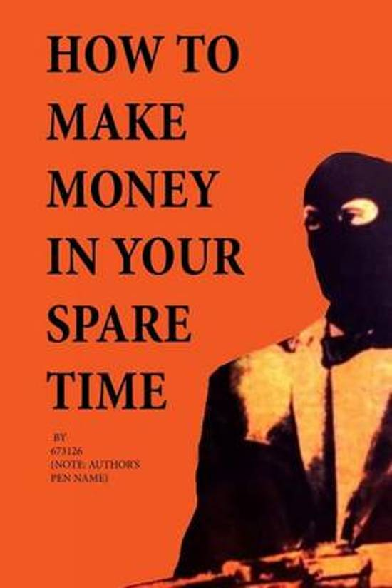 How to Make Money in Your Spare Time - 673126