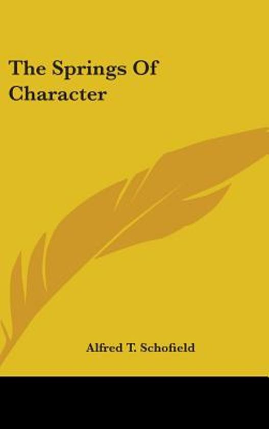 The Springs of Character