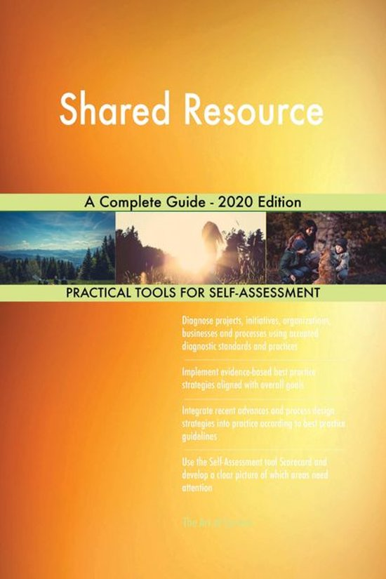 Shared Resource A Complete Guide - 2020 Edition