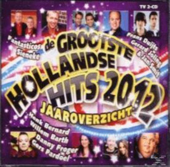 De Grootste Hollandse Hits 2012