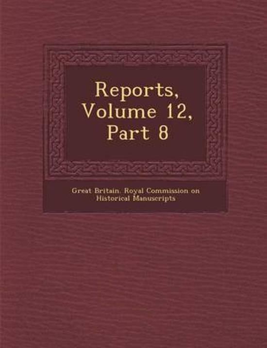 Reports, Volume 12, Part 8
