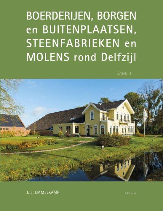 Boerderijen, borgen en buitenplaatsen, steenfabrieken en molens rond Delfzijl - Jan Evert Emmelkamp pdf epub