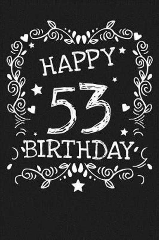 Happy 53 Birthday