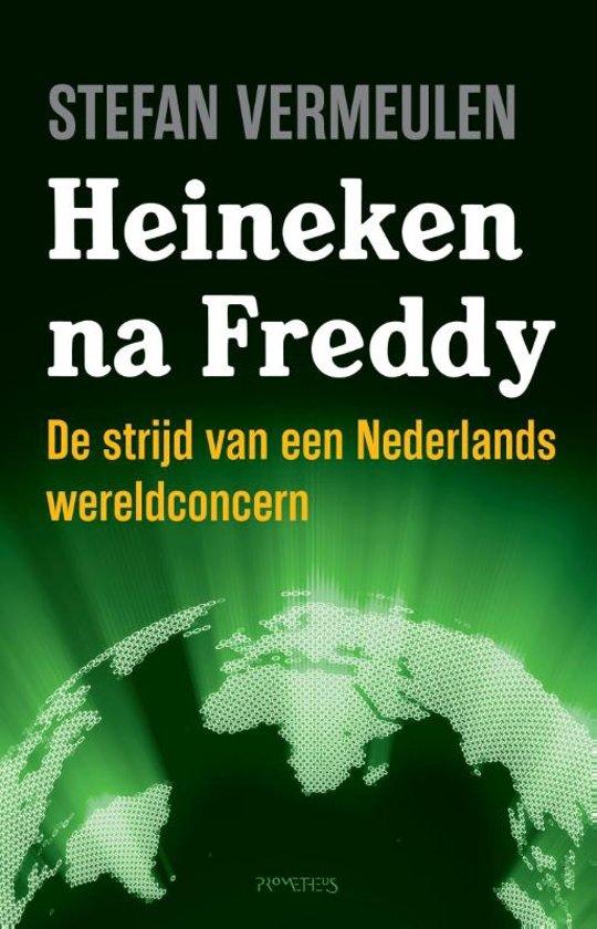 Boek cover Heineken na Freddy. De strijd van een Nederlands wereldconcern van Stefan Vermeulen (Paperback)