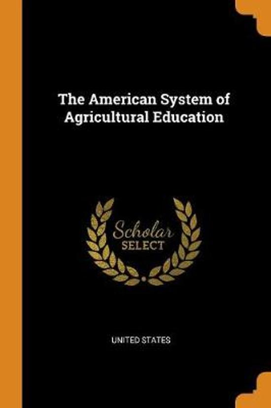 The American System of Agricultural Education