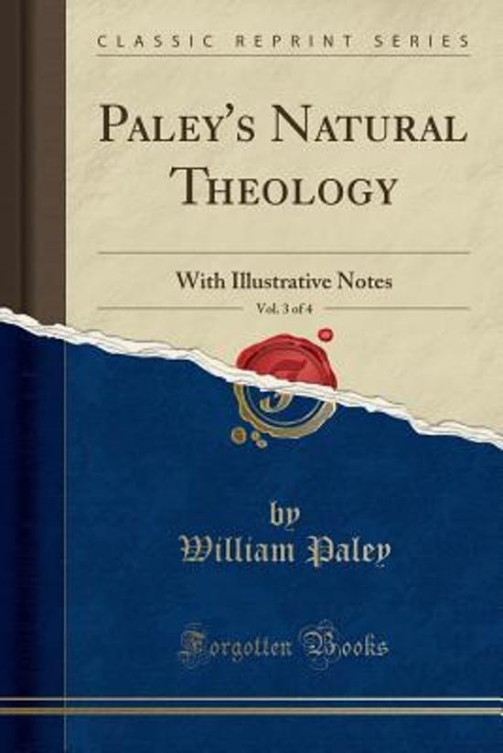 Paley's Natural Theology, Vol. 3 of 4