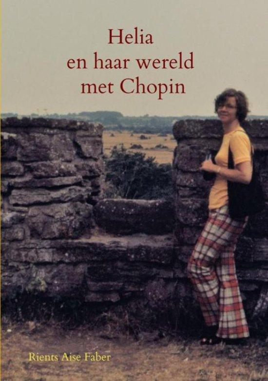 Helia en haar wereld met Chopin - Rients Aise Faber pdf epub