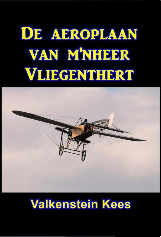 De aeroplaan van m'nheer Vliegenthert