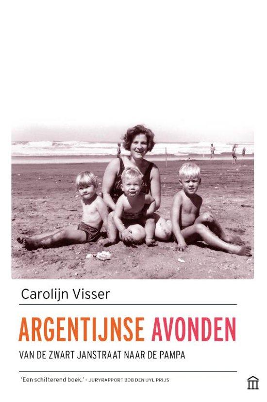 Boek cover Argentijnse avonden van Carolijn Visser (Paperback)
