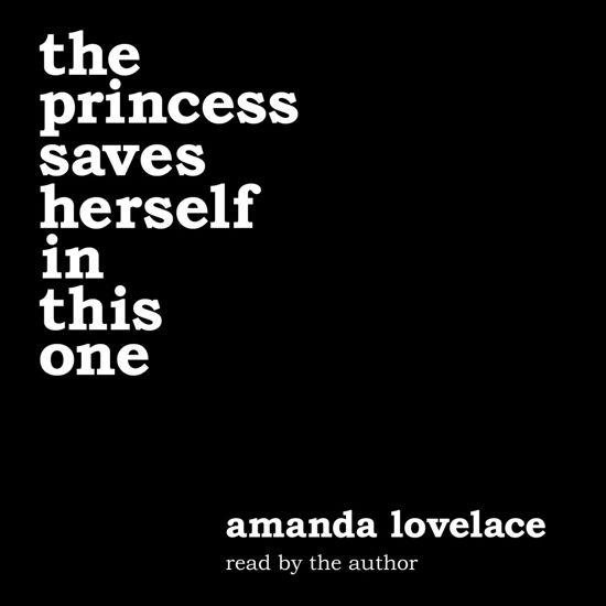 Boek cover the princess saves herself in this one van Amanda Lovelace (Onbekend)