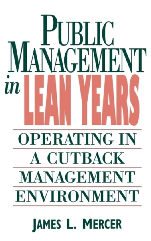 Public Management in Lean Years