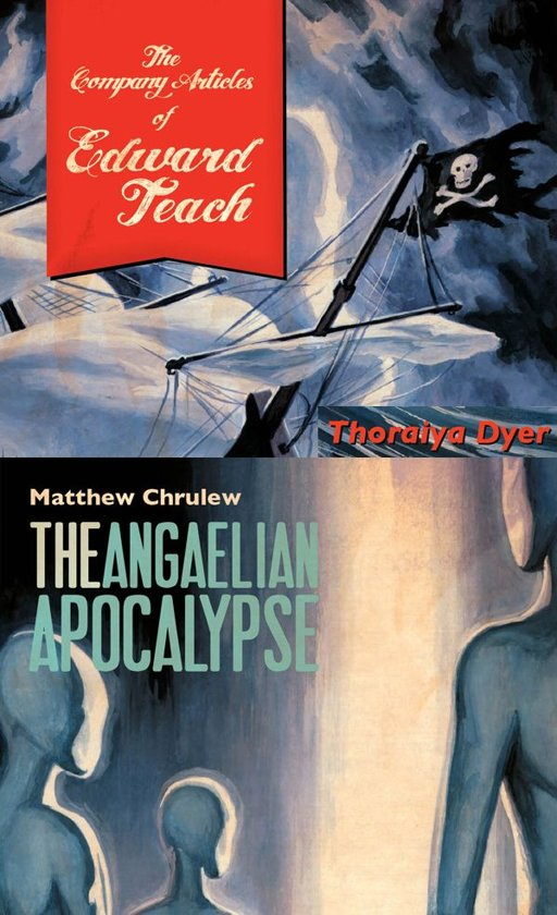 The Company Articles of Edward Teach/Angaelien Apocalypse