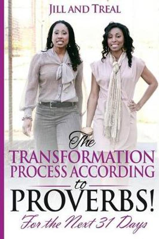 The Transformation Process According to Proverbs