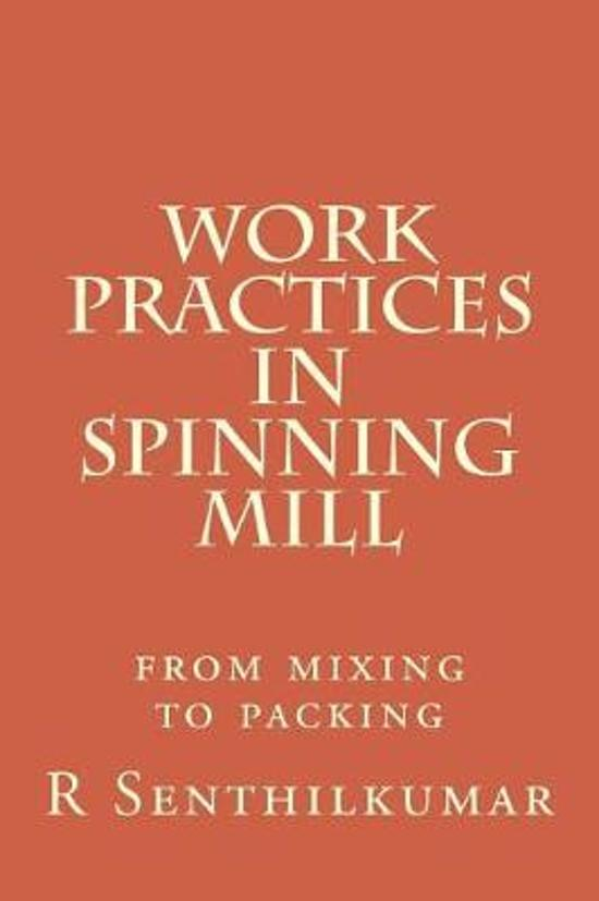Work Practices in Spinning mill