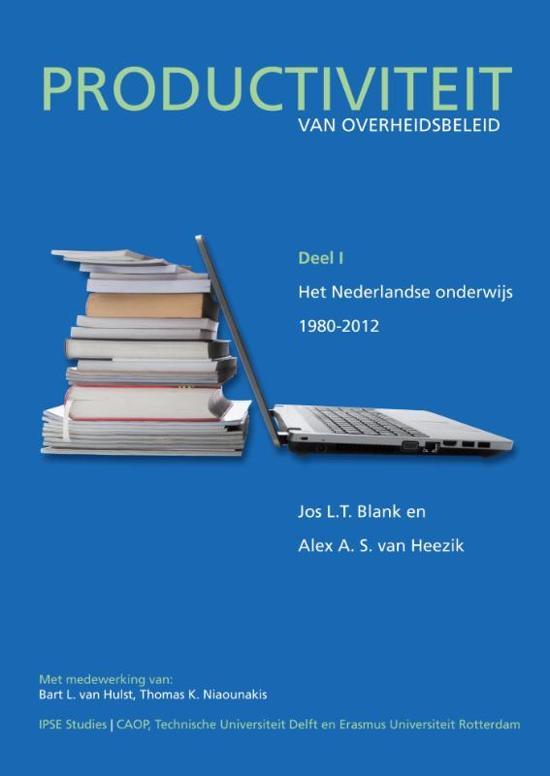 IPSE studies 1 Productiviteit van het overheidsbeleid I Het Nederlands onderwijs 1980 2012