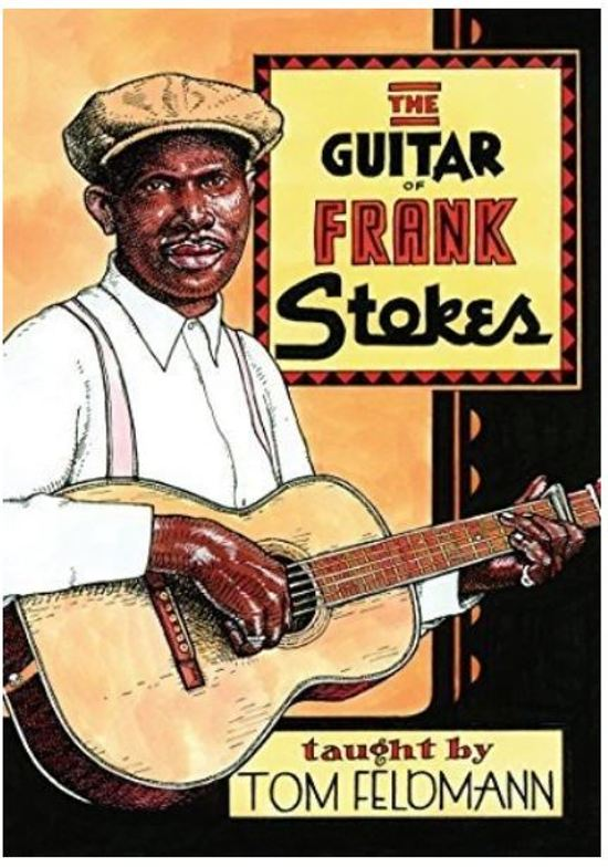 The Guitar Of Frank Stokes