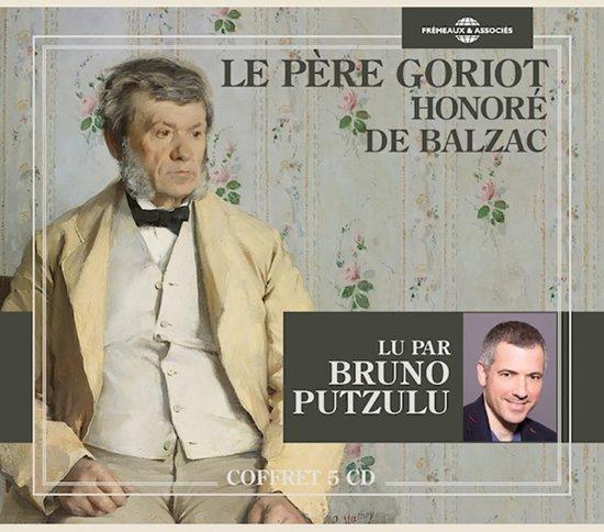 Le Pere Goriot ( Lu Par Bruno Putzulu)