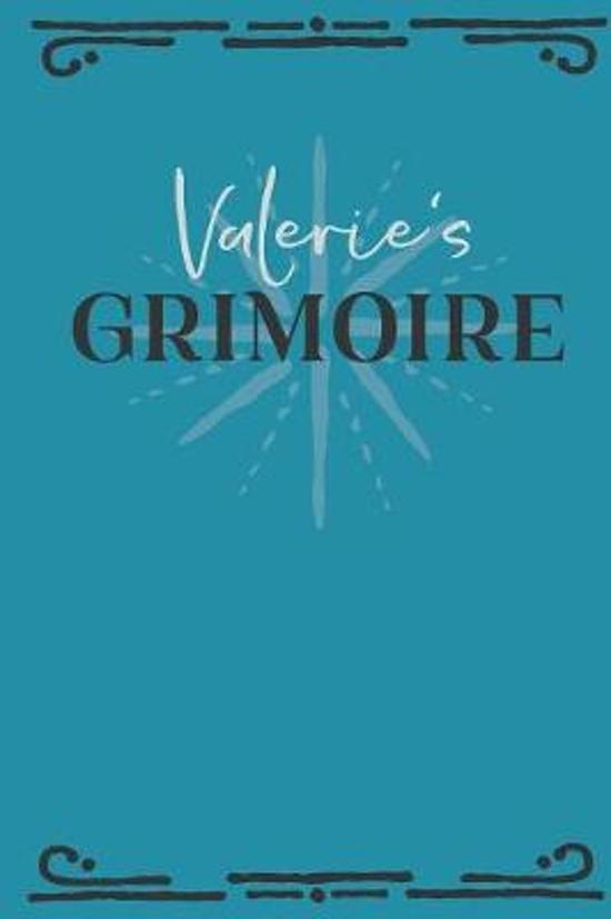 Valerie's Grimoire: Personalized Grimoire Notebook (6 x 9 inch) with 162 pages inside, half journal pages and half spell pages.