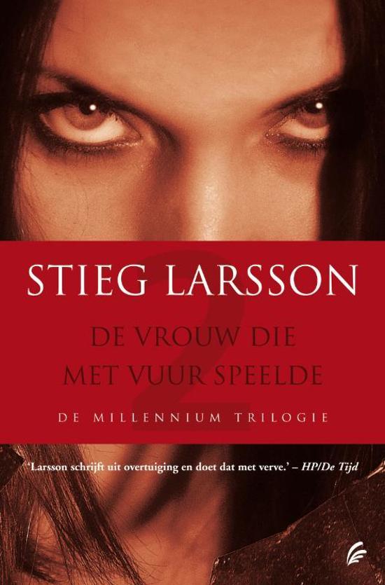 Boek cover Millennium 2 - De vrouw die met vuur speelde van Stieg Larsson (Paperback)
