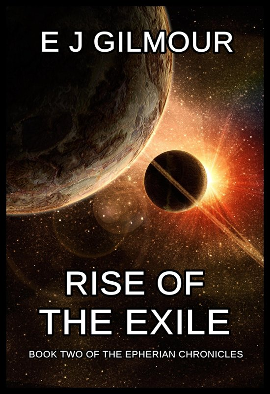 Rise of the Exile: Book Two of the Epherian Chronicles