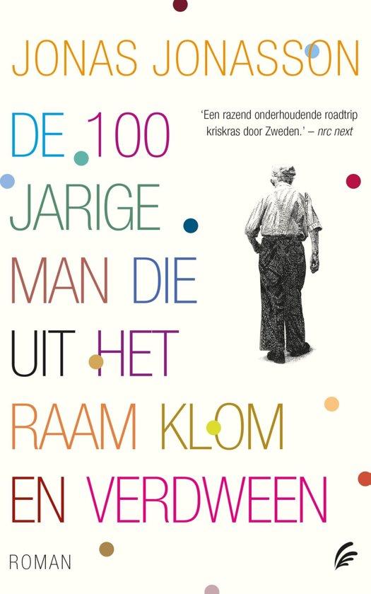 Bol Com De 100 Jarige Man Die Uit Het Raam Klom En Verdween Ebook