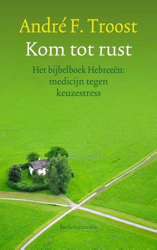 Boekomslag voor Kom tot rust