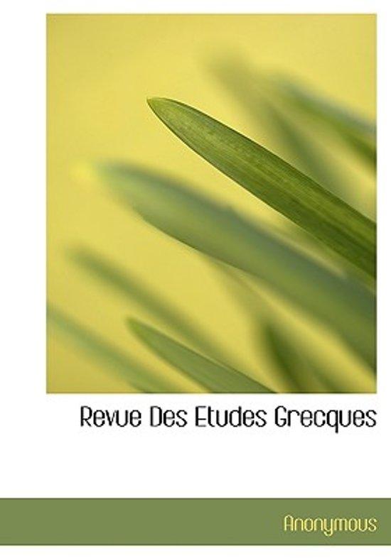 Revue Des Etudes Grecques