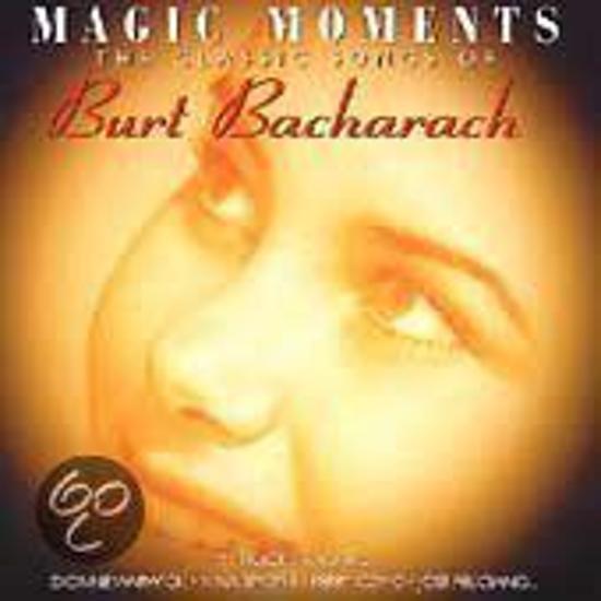 Magic Moments: Classic Songs Of Burt Bacharach