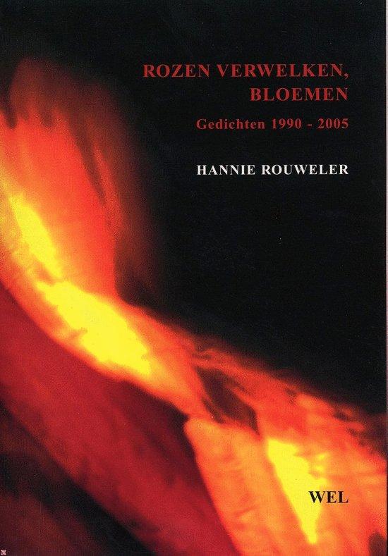 Bolcom Rozen Verwelken Bloemen Hannie Rouweler