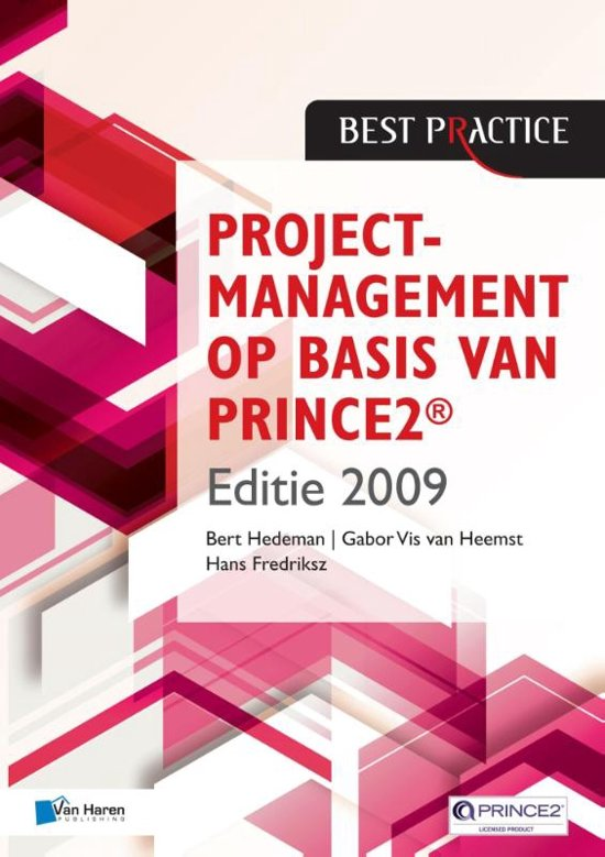 Projectmanagement op basis van PRINCE2 / Editie 2009