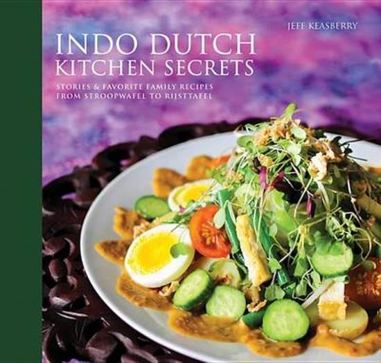 Boek cover Indo Dutch Kitchen Secrets van Jeff Keasberry (Hardcover)