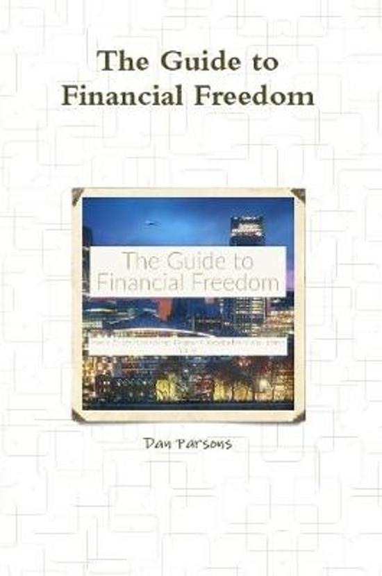 The Guide to Financial Freedom