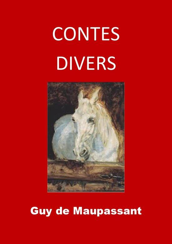Bolcom Contes Divers Ebook Guy De Maupassant 1230001544862