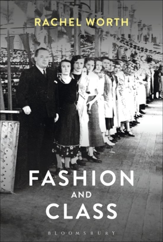 Boek cover Fashion and Class van Rachel Worth (Paperback)