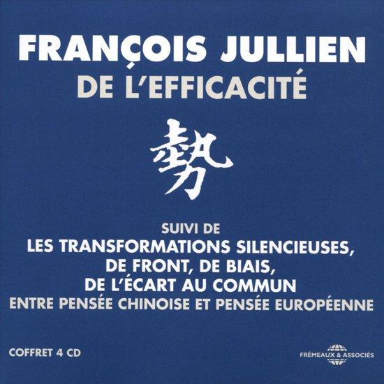 De L'Efficacite (Entre Pensee Chinoise Et Pensee E