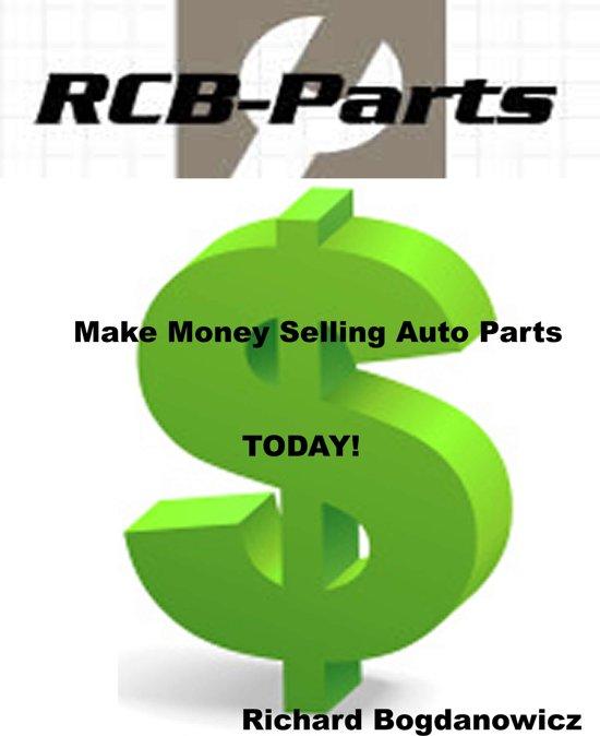 Bol Make Money Selling Auto Parts Ebook Richard Bogdanowicz
