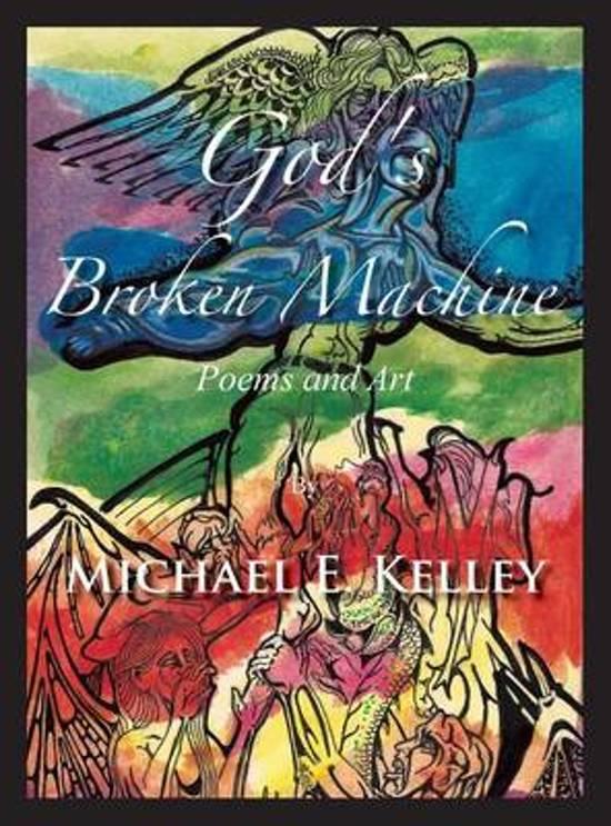 God's Broken Machine