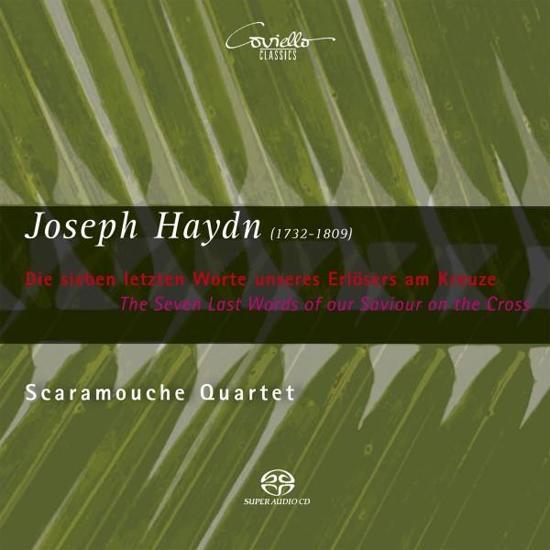 String Quartets: Sieben Letzten Wor
